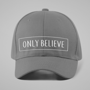 Only Believe Dark Gray Hat