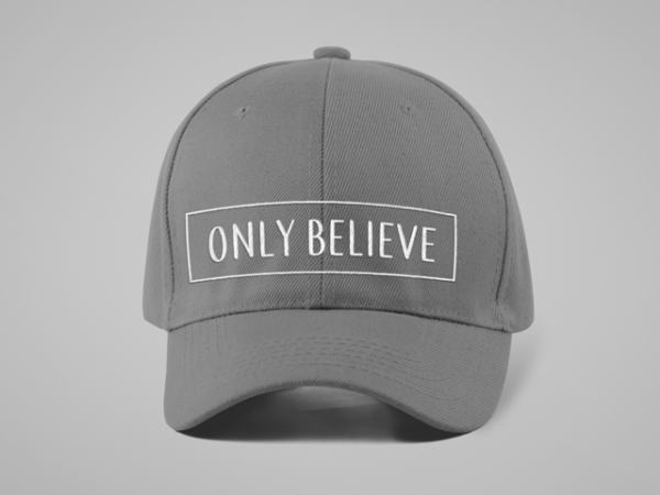 Only Believe Hat
