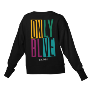 Only Believe Sweatshirt